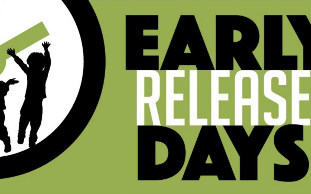 Upcoming Early Release Day